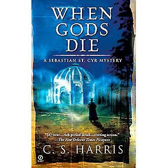 When Gods Die (Sebastian St. Cyr Mysteries)