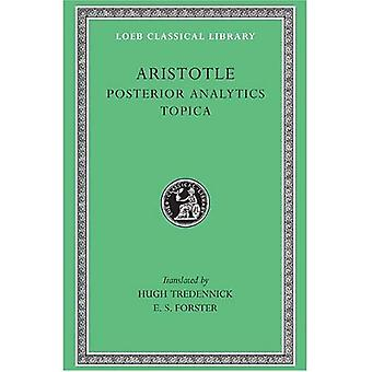 Posterior Analytics: Topica  (Loeb Classical Library): Topica v. 2