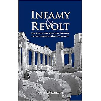 Infamy and Revolt: The Rise of the National Problem in Early Modern Greek Thought (EEM)