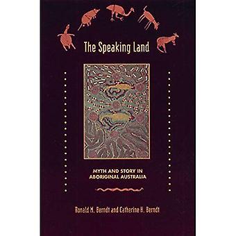 Speaking Land: Myth and Story on Aboriginal Australia