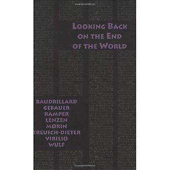 Rückblick auf das Ende der Welt (ausländische Agenten) (Semiotext