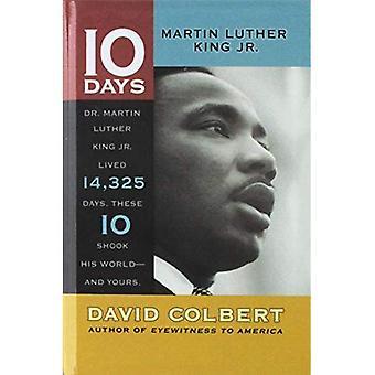 Martin Luther King, Jr. (10 dias)