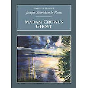 Madam Crowls Ghost and Other Tales of Mystery
