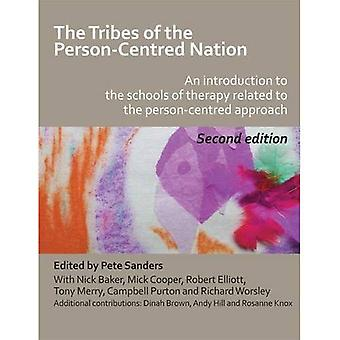 The Tribes of the�Person-centred Nation: an�Introduction to the Schools of�Therapy Related to the�Person-centred Approach
