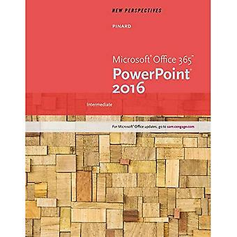 New Perspectives Microsoft (R) Office 365 & PowerPoint 2016: Intermediate