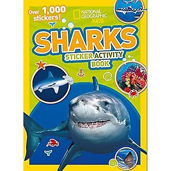 Les requins autocollant cahier d'activités: plus de 1 000 autocollants! (Autocollant NG activité livres) (livres d'activités NG autocollant)