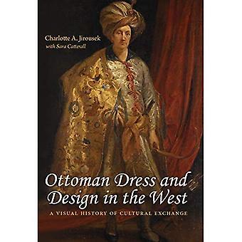 Strój osmańskiego i projektowania na zachodzie: historia wizualna wymiany kulturalnej