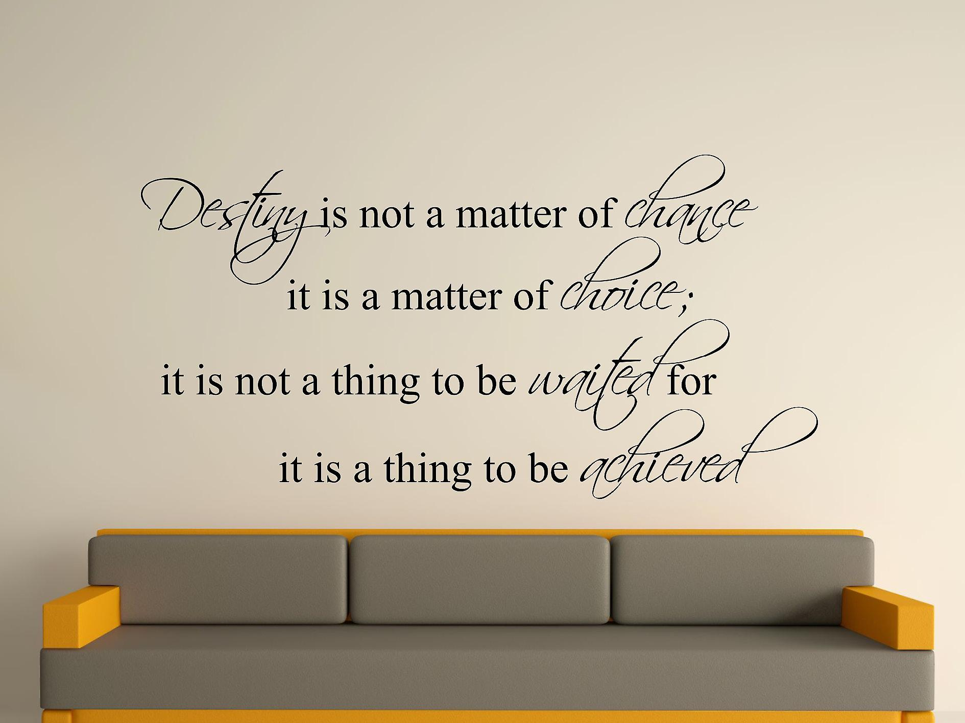 Destiny Is Not A Matter of Chance Wall Art Sticker - Black