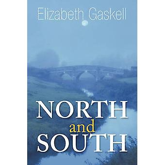 North and South by Gaskell & Elizabeth