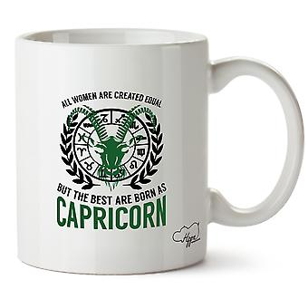 Hippowarehouse All Women Are Created Equal But The Best Are Born As Capricorn Printed Mug Cup Ceramic 10oz