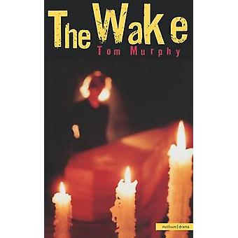 The Wake by Murphy & Tom