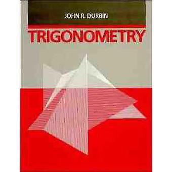 Trigonometry by Durbin & John R.