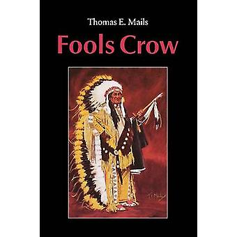 Fools Crow von Mails & Thomas E.