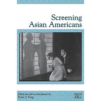 Screening Asian Americans by Feng & Peter X