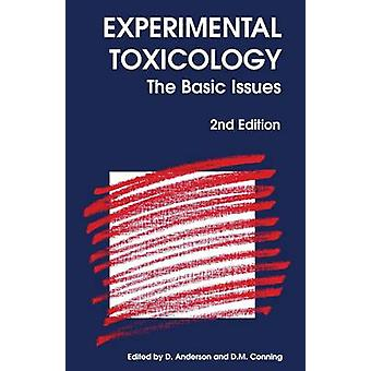 Experimental Toxicology The Basic Issues by Anderson & Diana