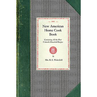 New American Home Cook Book par Mme R. E. Wakefield