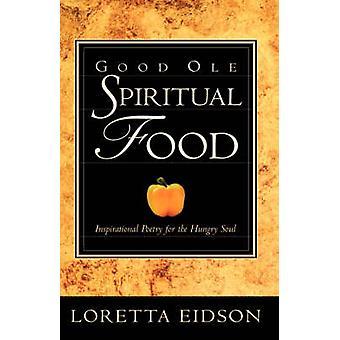 Goeie ouwe spiritueel voedsel door Eidson & Loretta