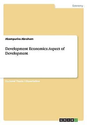 DevelopHommest Economics Aspect of DevelopHommest by Abraham & Akampurira