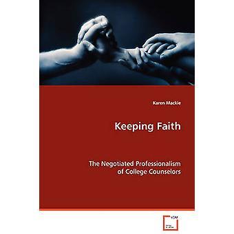 Keeping Faith von Mackie & Karen