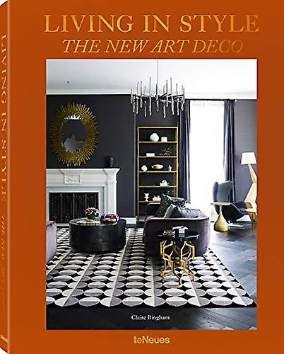 Living in Style - The New Art Deco by Claire Bingham - 9783961710935