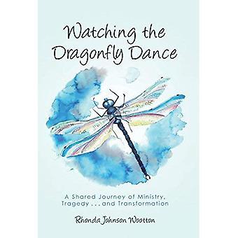Assistindo a dança Dragonfly: uma jornada compartilhada do Ministério, tragédia... e transformação