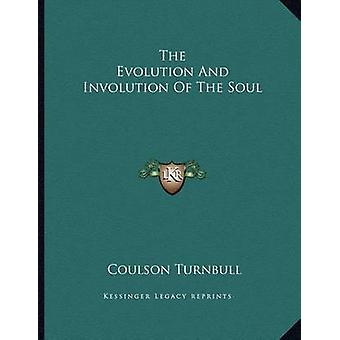 The Evolution and Involution of the Soul by Coulson Turnbull - 978116