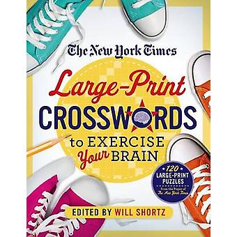 The New York Times Large-Print Crosswords to Exercise Your Brain - 120