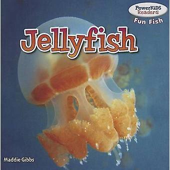 Jellyfish by Maddie Gibbs - 9781477707593 Book