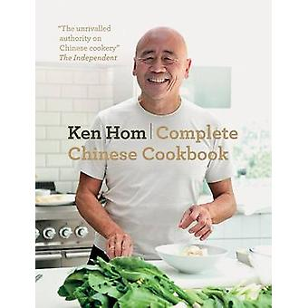 Complete Chinese Cookbook by Ken Hom - 9781770855830 Book
