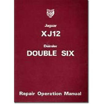 Jaguar XJ12 and Daimler Double Six Series 2 Repair Operation Manual b