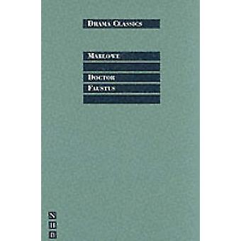 Doctor Faustus (New edition) by Christopher Marlowe - Simon Trussler