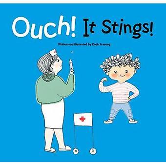 Ouch it Stings - Fear by Ji-Seung Kook - Joy Cowley - Ji-Seung Kook -