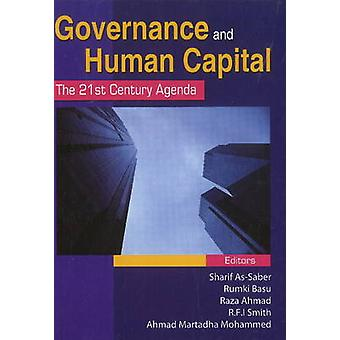 Governance & Human Capital - The 21st Century Agenda by Sharif As-Sabe