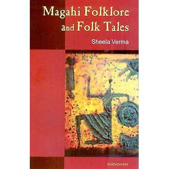 Magahi Folklore and Folk Tales by Sheela Verma - 9788173048043 Book