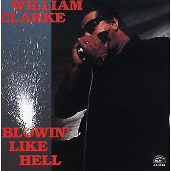 William Clarke - Blowin' Like Hell [CD] USA import