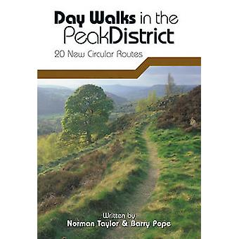 Day Walks in the Peak District by Norman Taylor & Barry Pope