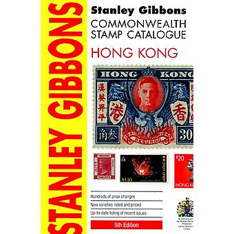 Hong Kong Country Catalogue: Hong Kong 2015: Commonwealth Catalogue (Stamp Catalogue) (Paperback) by Stanley Gibbons
