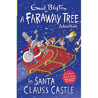 In Santa Claus Castle by Blyton Enid