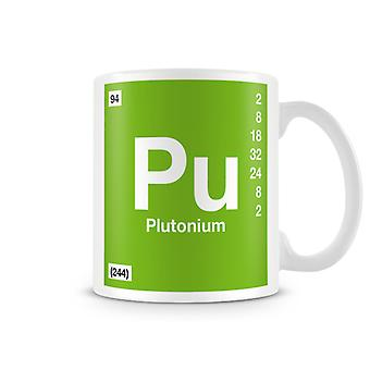 Scientific Printed Mug Featuring Element Symbol 094 Pu - Plutonium