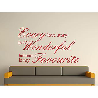 Every Love Story Is Wonderful Wall Art Sticker - Cherry Red
