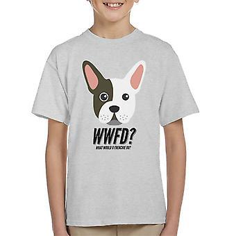 Hva ville en Frenchie gjøre Kids t-skjorte