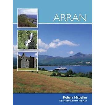 Arran (3rd Revised edition) by Robert McLellan - Norman Newton - 9780