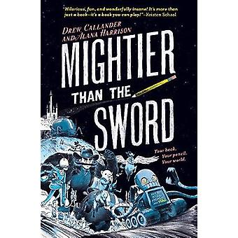Mightier Than the Sword by Mightier Than the Sword - 9781524785093 Bo