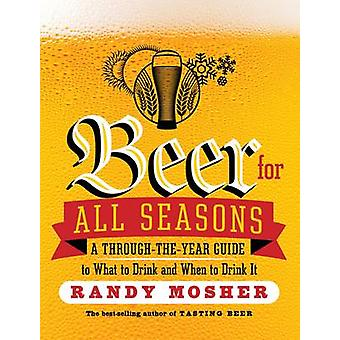Beer for All Seasons by Randy Mosher - 9781612123479 Book