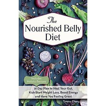The Nourished Belly Diet - 21-Day Plan to Heal Your Gut - Kickstart We