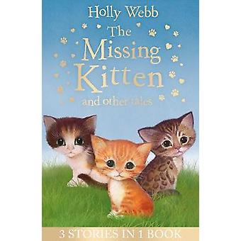 The Missing Kitten and other tales - The Missing Kitten - The Frighten