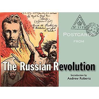 Postcards from the Russian Revolution by Andrew Roberts - 97818512438
