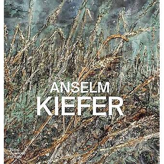 Anselm Kiefer by Richard Davey - Simon Schama - 9781907533808 Book