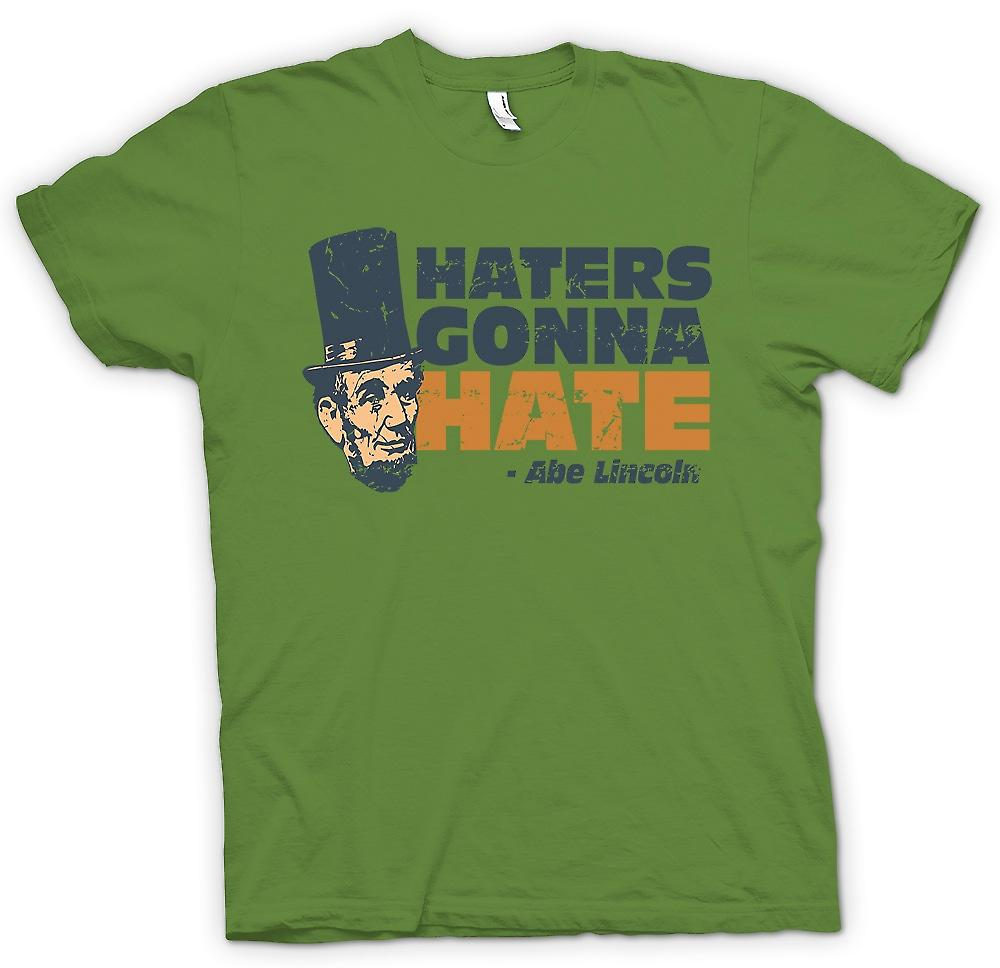Mens T-Shirt - Haters gonna Hate - Abe Lincoln