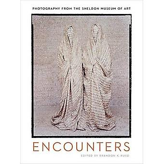 Encounters - Photography from the Sheldon Museum of Art by Sheldon Mus